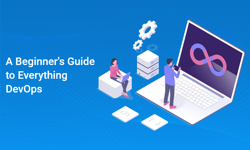 A Beginner's Guide to Everything DevOps