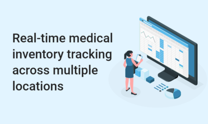 Real-time medical inventory tracking across multiple locations